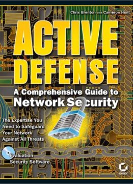 Active Defense: A Comprehensive Guide to Network Security
