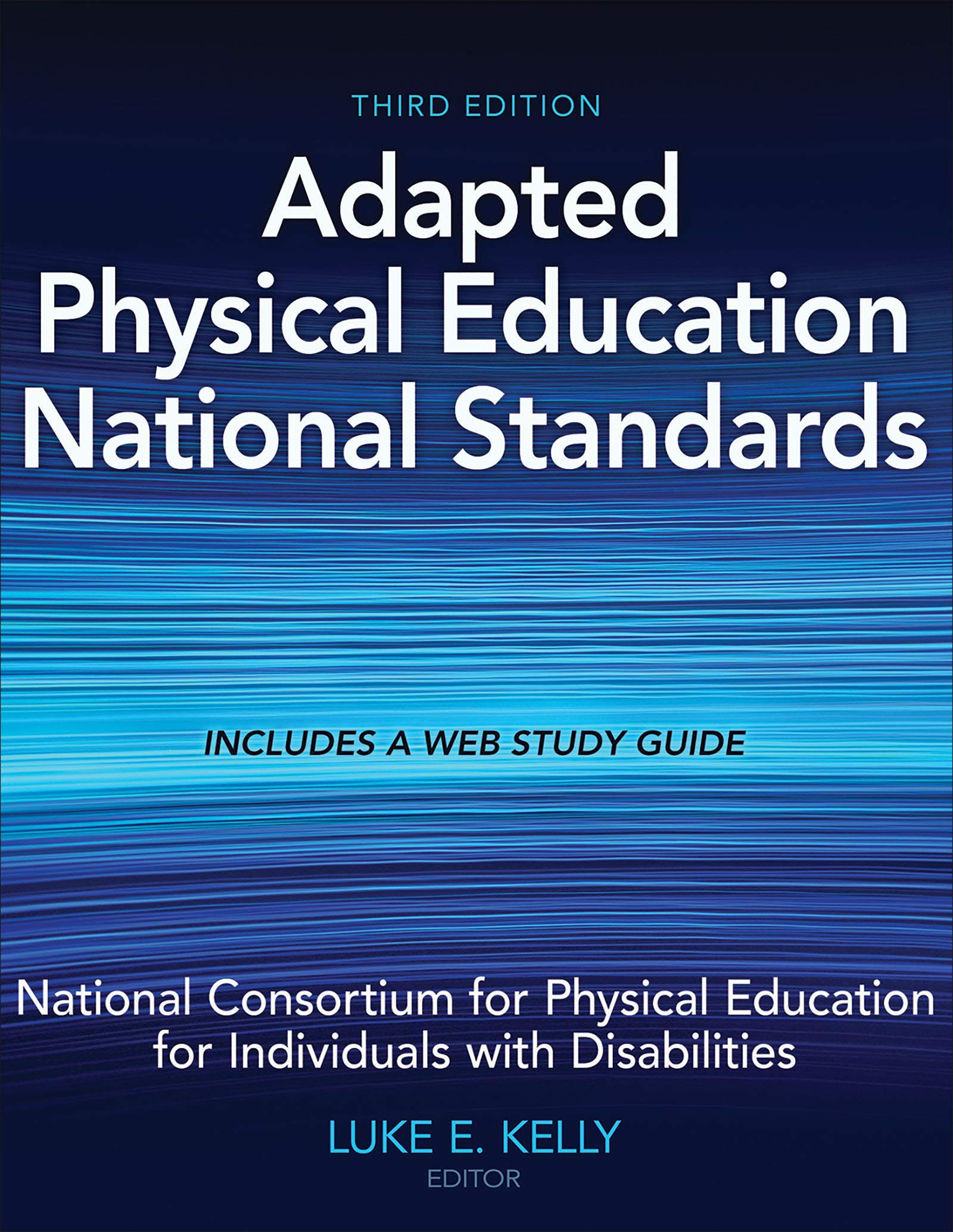 Adapted Physical Education National Standards, Third Edition