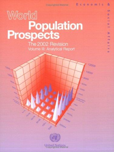 World Population Prospects 2002: Analytical Report (Population Studies)