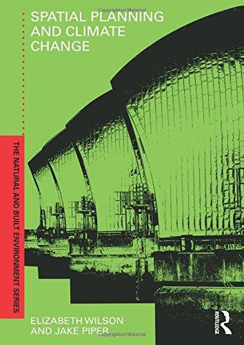 Spatial Planning and Climate Change (Natural and Built Environment Series)