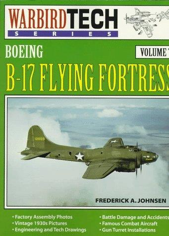 Boeing B-17 Flying Fortress - Warbird Tech Vol. 7