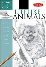 Lifelike Animals: Discover your Inner Artist as you Learn to Draw Animals in Graphite