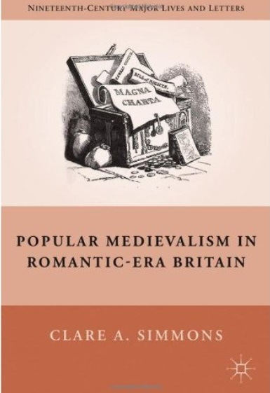 Popular Medievalism in Romantic-Era Britain