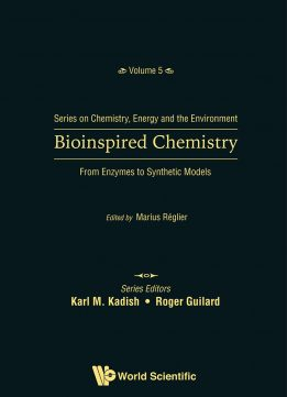Bioinspired Chemistry: From Enzymes to Synthetic Models