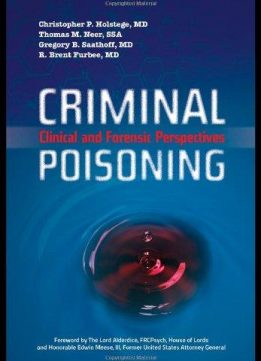 Criminal Poisoning: Clinical and Forensic Perspectives
