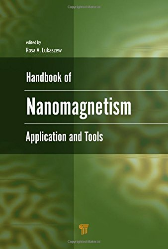 Handbook of Nanomagnetism: Applications and Tools
