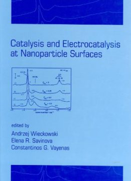 Catalysis and Electrocatalysis at Nanoparticle Surfaces