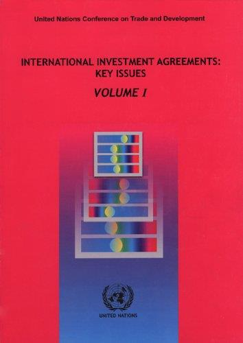 International Investment Agreements: Key Issues