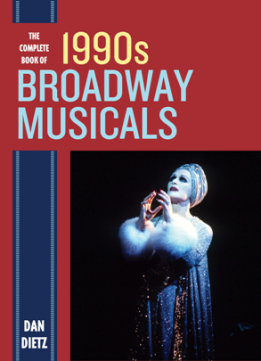 The Complete Book of 1990s Broadway Musicals