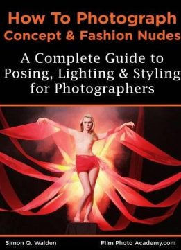 NEW: How to Photograph Concept and Fashion Nude