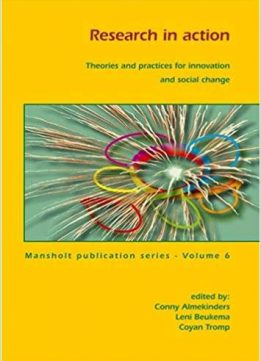 Research in Action: Theories and Practices for Innovation and Social Change