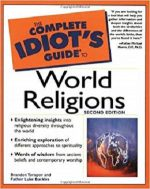 The Complete Idiot's Guide(R) to World Religions