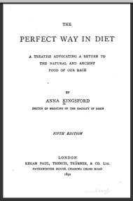 The Perfect Way in Diet By Anna Kingsford