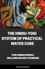 Hindu-Yogi System Of Practical Water Cure