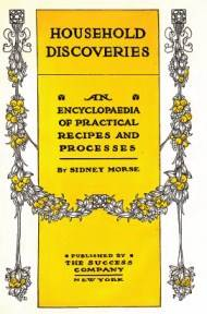An Encyclopaedia of Practical Recipes and Processes