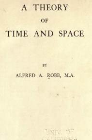 A Theory of Time and Space