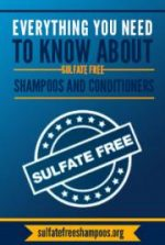Everything You Need To Know About Sulfate Free Shampoos