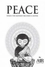 Peace: When the Monkey becomes a Monk