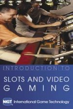 Introduction to Slots and Video Gaming