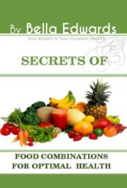 Secrets of Food Combinations for Optimal Health