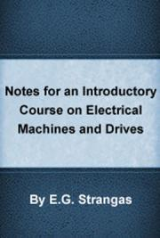 Notes for an Introductory Course on Electrical Machines and Drives