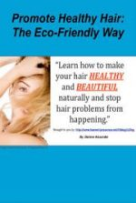 Promote Healthy Hair: The eco-Friendly way
