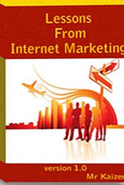 Lessons From Internet Marketing