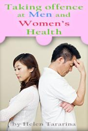 Taking Offence at Men and Women's Health