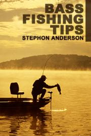 Bass Fishing Tips - A Must Read...
