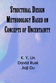 Structural Design Methodology Based on Concepts of Uncertainty