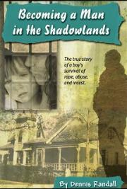 Becoming a Man in the Shadowlands