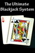 The Ultimate Blackjack System