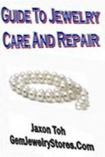 Guide to Jewelry Care and Repair