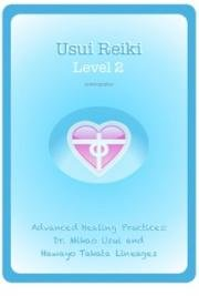 Usui Reiki - Master Healing (Level 3a)