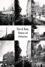 Paris & Rome:Romance and Architecture