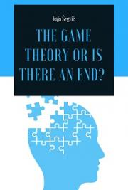 The Game Theory or Is There an End?