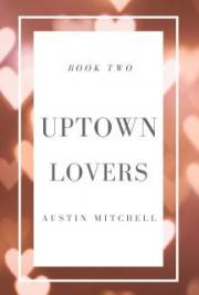 Uptown Lovers-Book Two