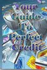 Your Guide to Perfect Credit
