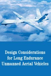 Design Considerations for Long Endurance Unmanned Aerial Vehicles