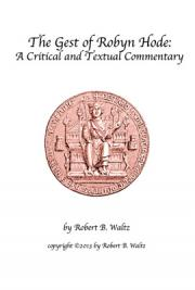 The Gest of Robyn Hode: A Critical and Textual Commentary
