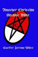 Another Christian Satanic Bible