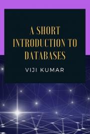 A Short Introduction to Databases