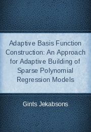 Adaptive Basis Function Construction: An Approach for Adaptive Building of Sparse Polynomial Regression Models