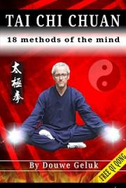 Tai Chi Chuan 18 Methods of the Mind