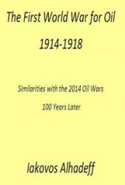 The First World War for Oil 1914-1918