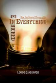 Enriched in Everything: How the Gospel Changes Us