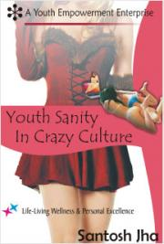 Youth Sanity In Crazy Culture