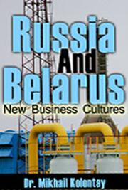 Russia And Belarus : New Business Cultures