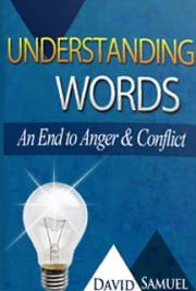 Understanding Words, An End to Anger & Conflict