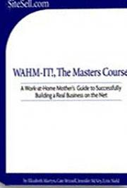 Wahm - It! - The Master Course - Book 1